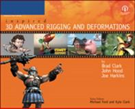 Inspired 3D Advanced Rigging and Deformations, Clark, Brad and Hood, John A., 1592001165