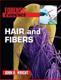 Hair and Fibers, John D. Wright, 0765681161