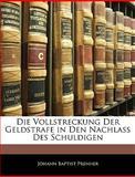 Die Vollstreckung der Geldstrafe in Den Nachlass des Schuldigen, , 1144201160