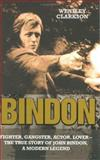 Bindon, John Bindon and Wensley Clarkson, 1844541169