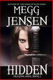 Hidden, Megg Jensen, 1939201160