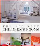 The 100 Best Children's Rooms, Wim Pauwels, 9089441166