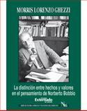 La DistincióN Entre Hechos y Valores en el Pensamiento de Norberto Nobbio, Morris Lorenzo, Chezzi, 9587101162