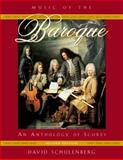 Music of the Baroque : An Anthology of Scores, Schulenberg, David, 0195331168