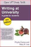 Writing at University : A Guide for Students, Creme, Phyllis and Lea, Mary R., 0335221165