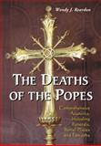 The Deaths of the Popes, Wendy J. Reardon, 0786461160