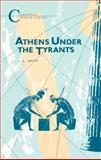 Athens under the Tyrants, Smith, J. A., 1853991163
