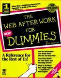 The Web after Work for Dummies, Jill H. Ellsworth and Matthew V. Ellsworth, 076450116X