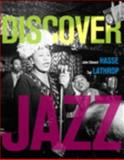 Discover Jazz, Hasse, John Edward and Lathrop, Tad, 0205201164
