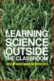 Learning Science Outside the Classroom, , 0415321166