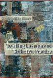Teaching Literature As Reflective Practice, Yancey, Kathleen Blake, 0814151167