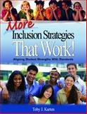 More Inclusion Strategies That Work! : Aligning Student Strengths with Standards, , 1412941164