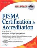 FISMA Certification and Accreditation Handbook 9781597491167