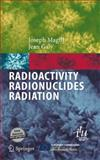 Radioactivity Radionuclides Radiation, Magill, Joseph and Galy, Jean, 3540211160