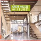 Great Houses on a Budget, James Grayson Trulove, 006158116X