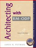 Architecting with RM-ODP, Putman, Janis R., 0130191167