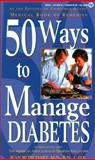 50 Ways to Cope with Diabetes, Consumer Guide Editors, 0451191161