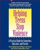 Helping Teens Stop Violence, Allan Creighton and Paul Kivel, 0897931165