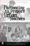 Partnering to Prepare Urban Teachers 9781433101168