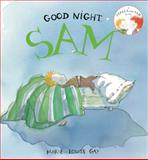 Good Night Sam, Marie-Louise Gay, 1554981166