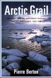 The Arctic Grail, Pierre Berton, 1585741167