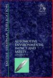 Automotive Environmental Impact and Safety, PEP  (Professional Engineering Publishers), 1860581161