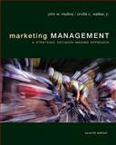 Marketing Management - A Strategic Decision-Making Approach, Mullins, John and Walker, Orville C., 0073381160