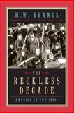 The Reckless Decade, H.W. Brands, 0226071162