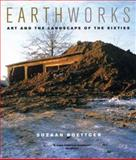 Earthworks - Art and the Landscape of the Sixties, Boettger, Suzaan, 0520241169