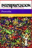 Proverbs, Leo G. Perdue, 0804231168