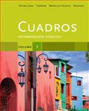 Cuadros Student Text, Volume 3 Of 4 : Intermediate Spanish, Spaine Long, Sheri and Madrigal Velasco, Sylvia, 1111341168