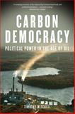 Carbon Democracy, Timothy Mitchell, 1781681163