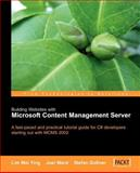 Building Websites with Microsoft Content Management Server : A Fast-Paced and Practical Tutorial Guide for C# Developers Starting Out with MCMS 2002, Mei Ying, Lim and Ward, Joel, 1904811167