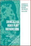 Chemicals Via Higher Plant Bioengineering, , 030646117X