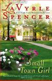 Small Town Girl, LaVyrle Spencer, 0425261174