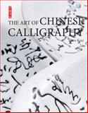 The Art of Chinese Calligraphy, Zhou Kexi and Lee Yawtsong, 160220117X