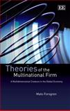 Theories of the Multinational Firm 9781848441170