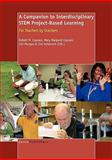 A Companion to Interdisciplinary Stem Project-Based Learning 9789460911170