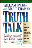 Truth Talk, William Backus, 0884861171