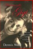 Mademoiselle Gigi, Dennis Ward, 1492861170