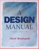A Design Manual, Brainard, Shirl, 0130981176