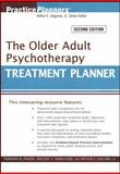 The Older Adult Psychotherapy Treatment Planner, Frazer, Deborah W. and Hinrichsen, Gregory A., 0470551178
