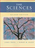 The Sciences : An Integrated Approach, Trefil, James S. and Hazen, Robert M., 0471161179