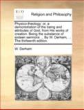 Physico-Theology, W. Derham, 1140781170