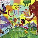 Our California, Pam Muñoz Ryan, 1580891179