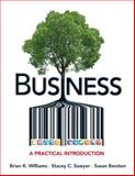 Business : A Practical Introduction Plus 2014 MyBizLab with Pearson EText -- Access Card Package, Williams, Brian K. and Sawyer, Stacey C., 0133871177