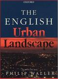 The English Urban Landscape, , 0198601174