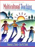 Multicultural Teaching : A Handbook of Activities, Information, and Resources, Tiedt, Pamela L. and Tiedt, Iris M., 0205451179