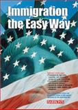 Immigration the Easy Way, Susan N. Burgess, 0764121170