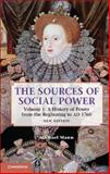 The Sources of Social Power : A History of Power from the Beginning to AD 1760, Mann, Michael, 1107031176